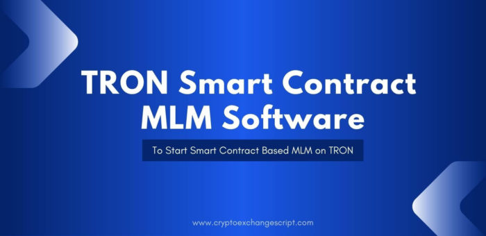 TRON Smart Contract MLM Software   Tron Based MLM Software   Smart Contract-Based MLM on TRON