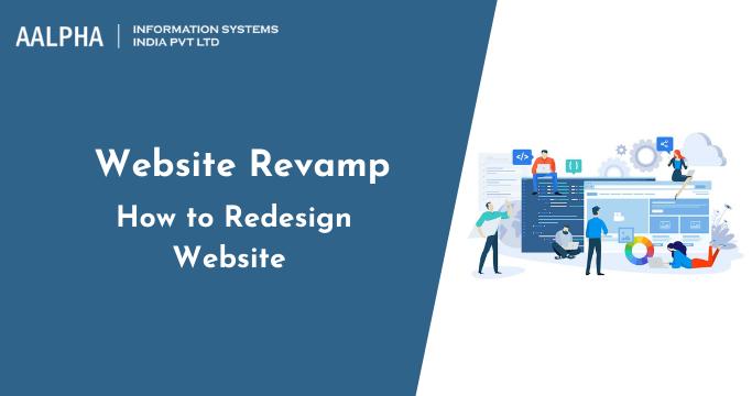 Website Revamp: How to Redesign Website : Aalpha