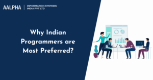 Why Indian Programmers are Most Preferred : Aalpha