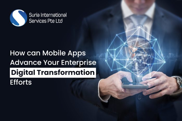 How can Mobile Apps Advance Your Enterprise Digital Transformation Efforts