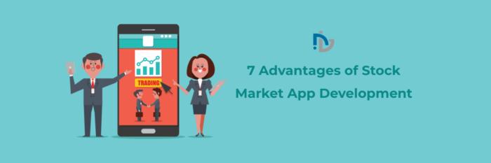 7 Advantages of Stock Market App Development | NectarBits
