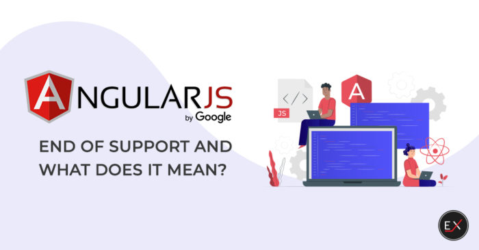 AngularJS End of Support and What Does It Mean? | Existek Blog