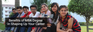 Benefits of MBA Degree in Shaping Up Your Career