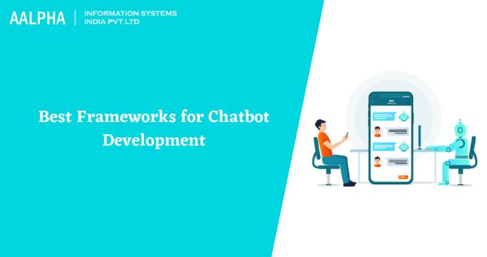 Best Frameworks for Chatbot Development in 2021