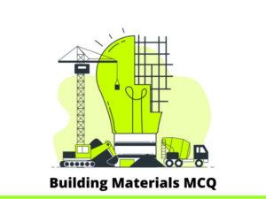 Building Materials MCQ Quiz & Online Test 2021 – Online…