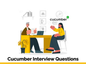 Read best Cucumber interview Questions and Answers in 2021 for the best preparation of cucumber  ...