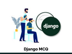 Django MCQ Quiz & Online Test 2021 – Online Interview…