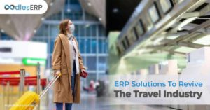 ERP Development For Post-COVID-19 Recovery In The Travel Industry