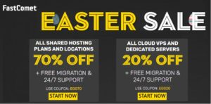 Fastcomet Easter 2021 SALE – Upto 70% OFF (~Best Deal~)