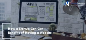 How a Startup Can Get Benefits of Having a Website Most business owners search for a way to prom ...