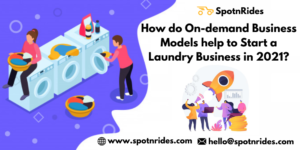 How Do On-demand Business Models Help to Start a Laundry Business in 2021?