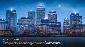 ➤ How To Build Property Management Software From Scratch 👍