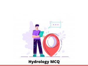 Hydrology MCQ Test & Online Quiz 2021 – Online Interview…