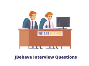 JBehave Interview Questions in 2021 – Online Interview…