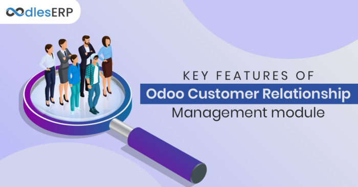 Key Features of the Odoo CRM Module   Odoo Integration Services