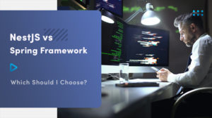 NestJS vs. Spring Framework In Java – Which Should I Choose? 🤔