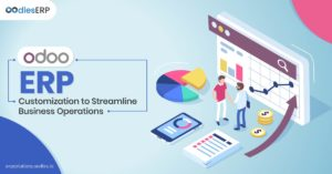 Odoo ERP Customization to Streamline Business Operations