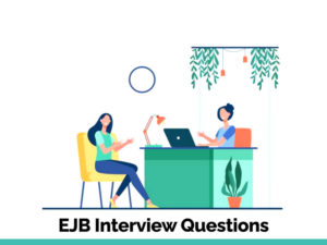 Top EJB Interview Questions in 2021