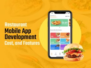 Restaurant Mobile App Development Cost, and Features in this article, we're going to look into v ...