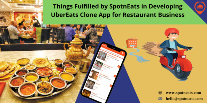 Things Fulfilled by SpotnEats in Developing UberEats Clone App for Restaurant Business