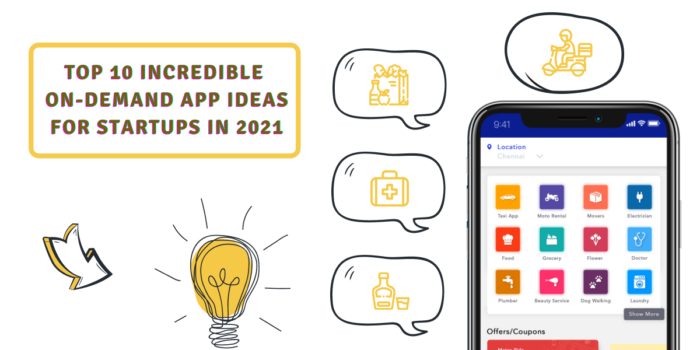Top 10 Incredible On-demand App Ideas for Startups in 2021