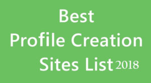 Top Profile Submission Sites 2021 [Updated List]