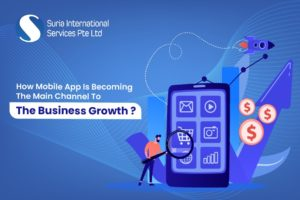 How Mobile App Will Become The Main Channel To The Business Growth?