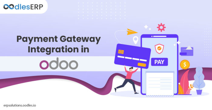 A Brief Overview of Payment Gateway Integration in Odoo