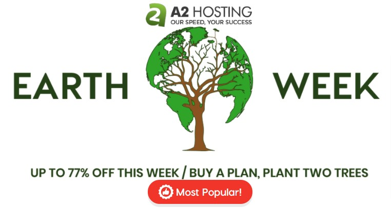 A2 Hosting Earth Week Sale 2021 – Save Upto 77% OFF Web Hosting