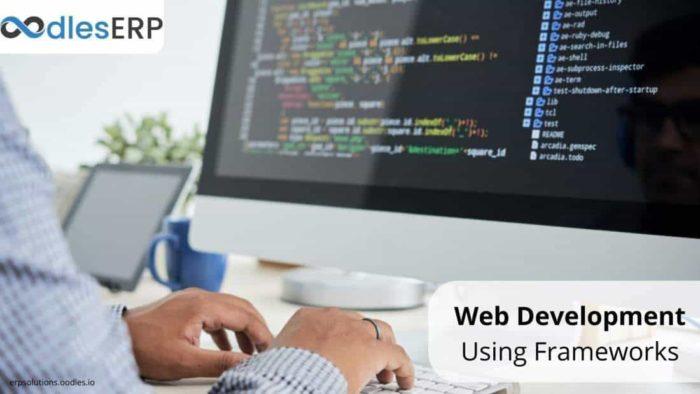 Benefits of Using Frameworks For Web Application Development