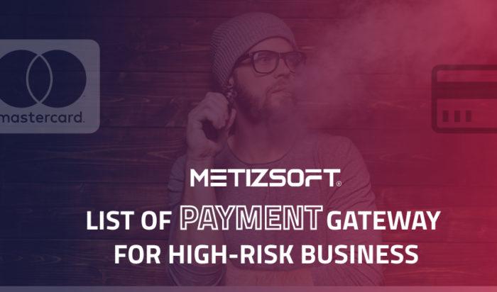 11 Best Payment Gateway for High Risk Vape & E-Cigarets Business
