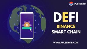 Binance Smart Chain enhances DeFi – Pulsehyip