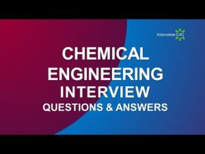 Chemical Engineering Interview Questions and Answers | Chemical Engineer | – YouTube