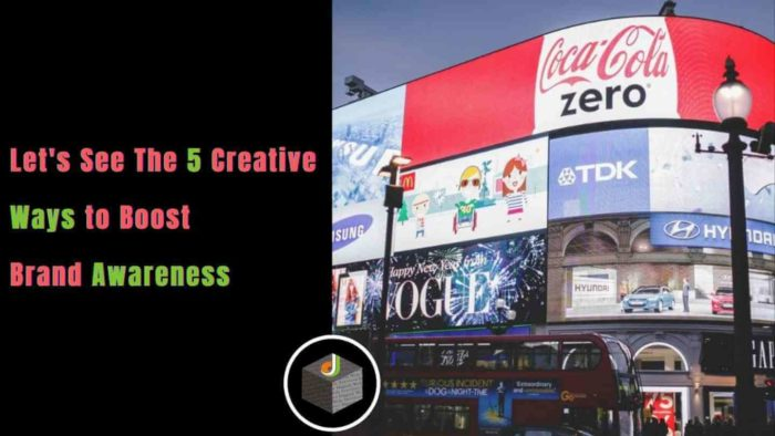 ⭐️⭐️⭐️⭐️⭐️ Know the 5 Creative Ways to Boost #BrandAwareness in 2021 🔥  Here are the best 5 ways ...