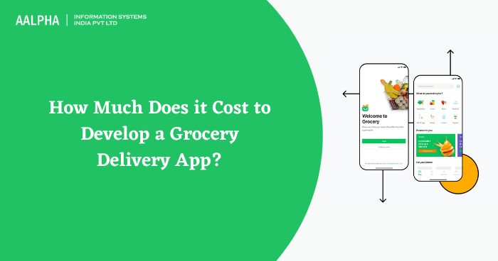 How Much Does it Cost to Develop a Grocery Delivery App?