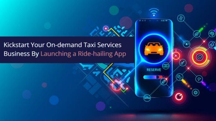 Kick-Start Your On-demand Taxi Services Business With This Guide