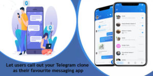 Telegram Clone for various online communication business and personal needs. Connect with us to  ...