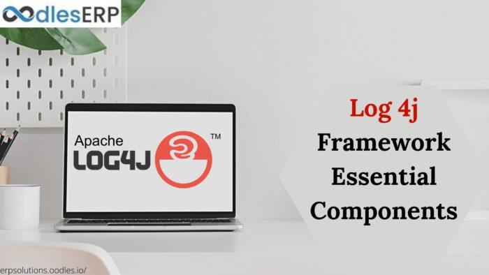 Log 4j Framework and Its Essential Components