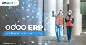 Odoo ERP Development For Paper Manufacturing