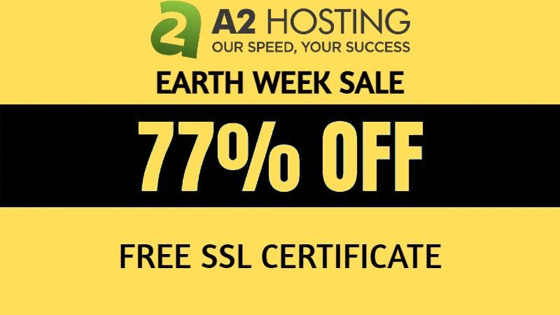 77% OFF A2 Hosting Earth Week Sale 2021