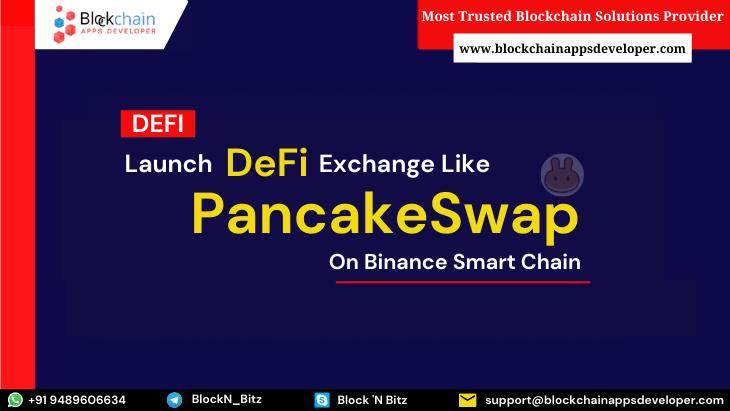 PancakeSwap Clone Script | Pancake Swap Clone Software | PancakeSwap Clone To Launch DeFi Exchan ...