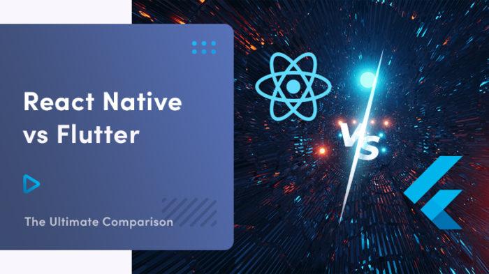 ➤ React Native vs Flutter: The Ultimate Comparison 👍