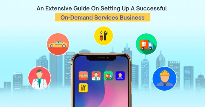 Setting Up A Successful On-Demand Services Business