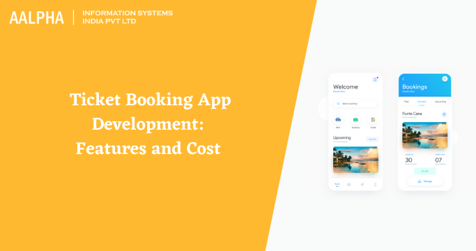 Ticket Booking App Development: Features and Cost