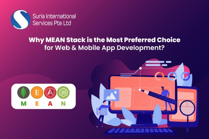 Why MEAN Stack is the Most Preferred Choice for Web & Mobile App Development?