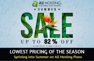 A2 Hosting Summer Sale Offers 2021 – Up to 82% Discount [Limited Time]