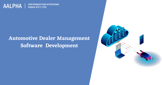 Automotive Dealer Management Software (DMS) Development