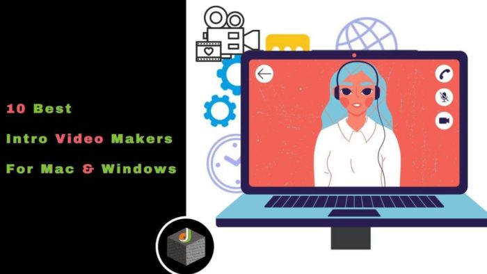 🎥  The top 10 intro #VideoMaker tools that you can use in your Windows and Mac PCs 🔥  Here you c ...