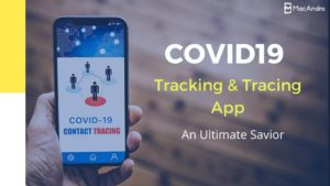 Mobile App Solution to Assist to overcome COVID19   Contact tracing app has become a powerful pr ...