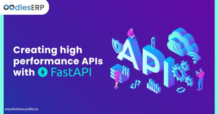 Creating high performance APIs with FastAPI